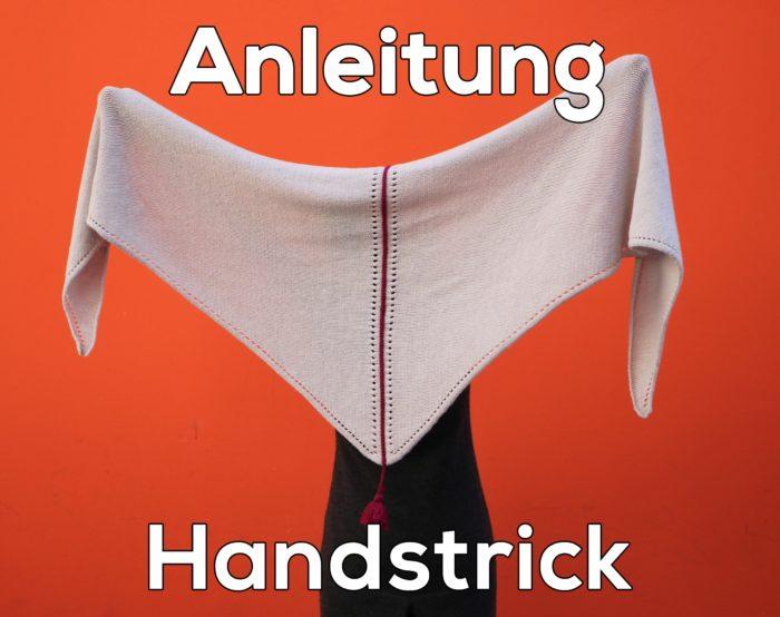 Anleitung für Handstick - Tuch_Almstrick
